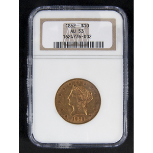 Gold Liberty Head ten dollar coin, 1862, NGC AU-53