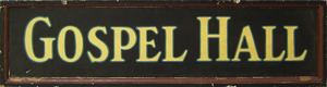 Painted tin Gospel Hall sign, 17