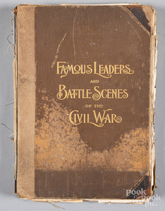 Famous Leaders and Battle Scenes of the Civil War