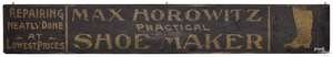 Painted trade sign for Max Horowitz Shoemaker